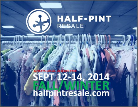 The 14th Annual Half-Pint Resale is here!  Shopping tips inside-